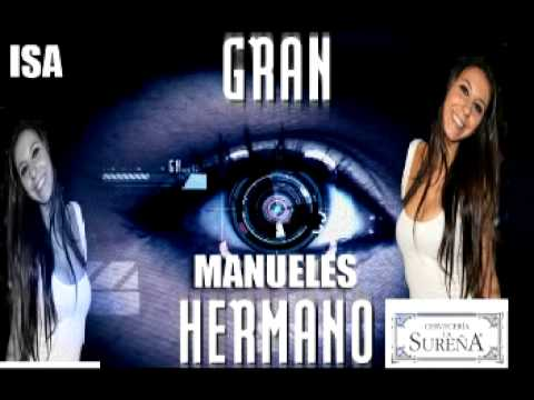 GRAN HERMANO MANUELE.mpg Videos De Viajes