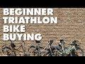 BEGINNER TRIATHLON BIKE BUYING—How to buy a bike for triathlon