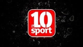 Bienvenue sur Le 10 Sport !