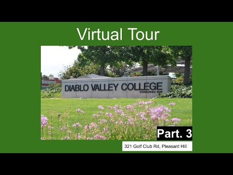 Diablo Valley College Campus Tour (part 3)