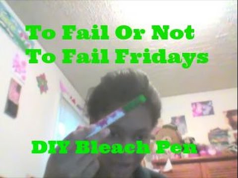 DIY Bleach Pen [To Fail Or Not To Fail Fridays #26] [Success] [DIY #15]