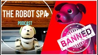 the robot spa podcast #5 - why is aibo banned in illinois?