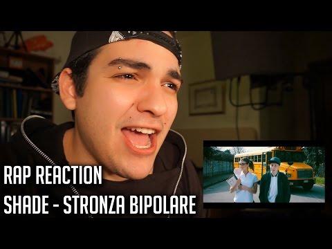 RAP REACTION • SHADE - STRONZA BIPOLARE • Rizzo