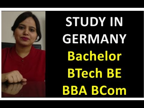Study in Germany - Bachelor BTech BE BBA BCom BA in Germany