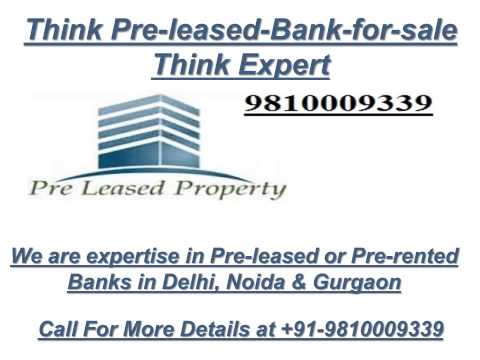 Pre leased bank for sale in gurgaon 9810009339