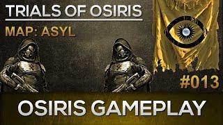 Destiny Osiris Gameplay #013 / Asyl