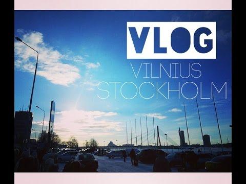 VLOG ♡ Vilnius -Stockholm ♡