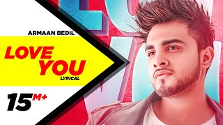 Armaan Bedil | Love You  | Bachan Bedil | Latest Punjabi Songs 2019 | Speed Records