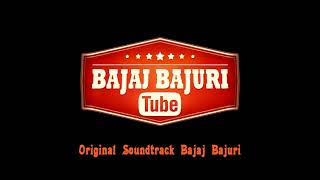 Bajaj Bajuri - Soundtrack