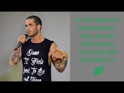 Why Are We Still Getting Our Food Like Cavemen? Activist James Aspey Explains