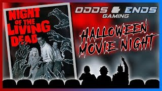 Night of the Living Dead - Halloween Movie Night!