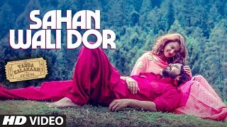 Sahan Wali Dor : Alfaaz | Gold E Gill | Vadda Kalakaar | Kuldeep Kaushik | Latest Punjabi Songs 2018