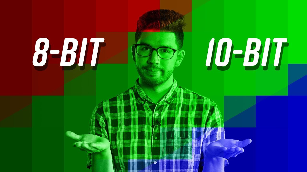 8-bit vs  10-bit Video | What's the Difference?