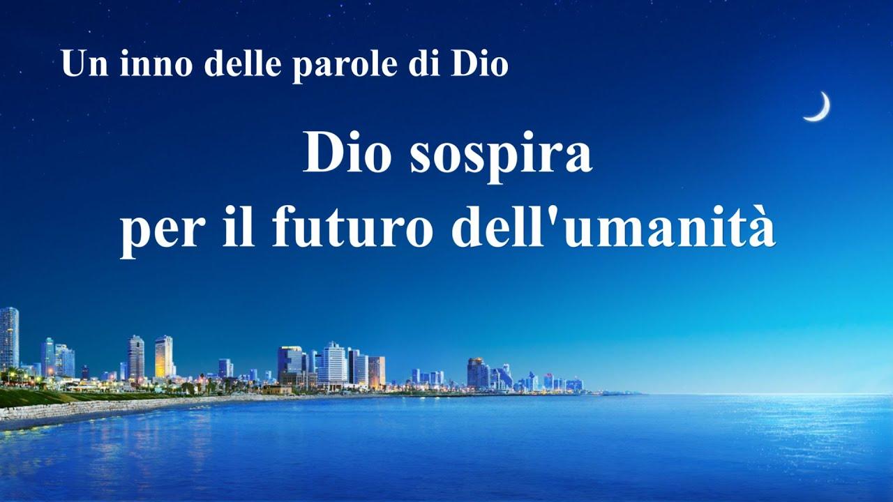 Cantico cristiano 2020 - Dio sospira per il futuro dell'umanità