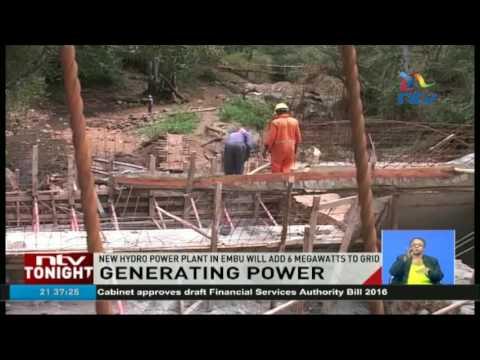 New hydro power plant in Embu will add 6 megawatts to grid