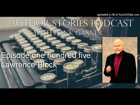 Author Stories Episode 105  Lawrence Block