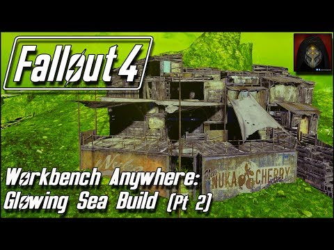 Fallout 4 | GLOWING SEA SETTLEMENT BUILD [Workbench Anywhere] #2 - Adding Detail