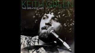 Rushing Wind: Keith Green