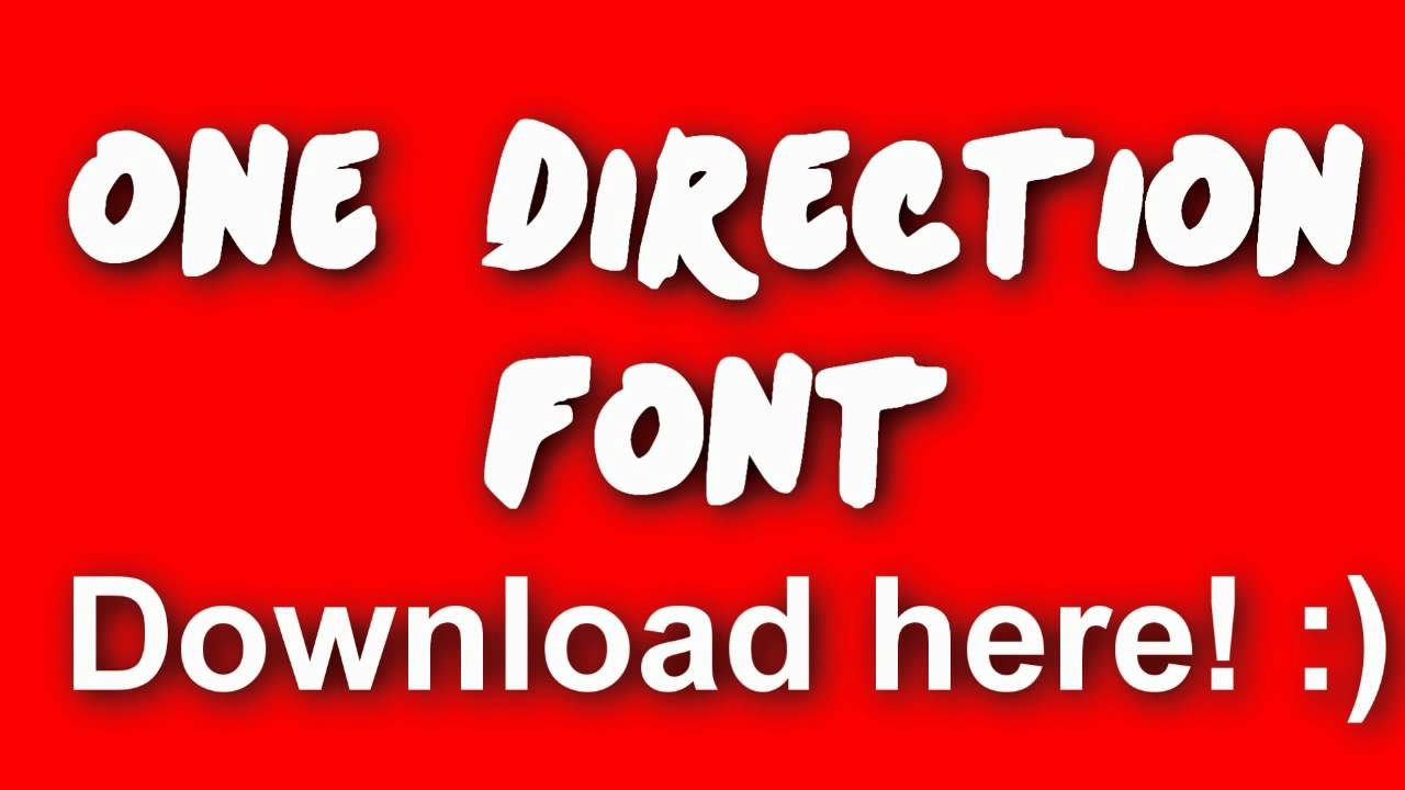 One Direction Font :) ...