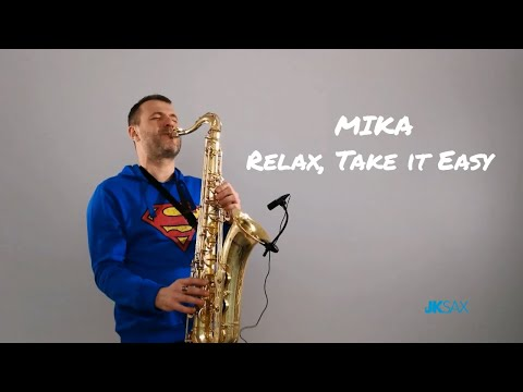 MIKA - Relax Take It Easy Saxophone Cover by JK Sax