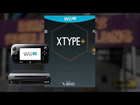 Gameplay : XType+ [WII U]