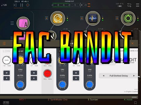 FAC Bandit - Updated with NEW FX - Demo for the iPad