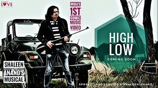 HIGH - LOW (Cinematic Music) by Shaleen Anand | India's 1st Comic Music Video | Spread Love