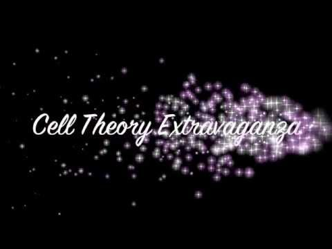 Cell Theory Extravanganza by Grace Ariel and Erica