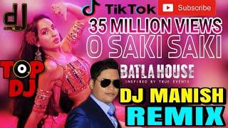🎧 O Saki Saki Dj Remix | O Saki Saki | O Saki Saki Dj || Dj Manish || Batla House