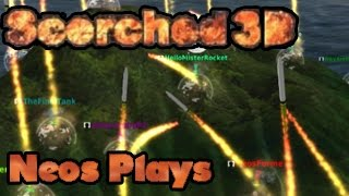 Now In 3D! Scorched 3D | Neos Plays