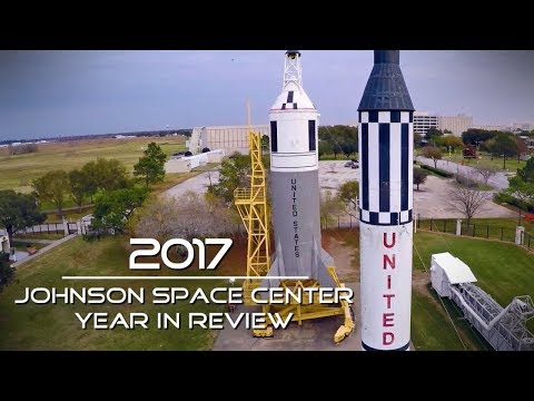 2017 - Johnson Space Center Year in Review