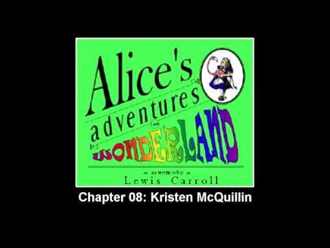 ►Alice's Adventures in Wonderland - Chapter 08: Kristen McQuillin - Audiobook