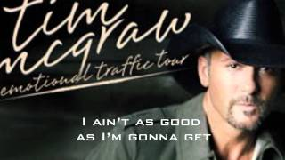 Better Than I Used to Be -- Tim McGraw (Lyrics on Screen)