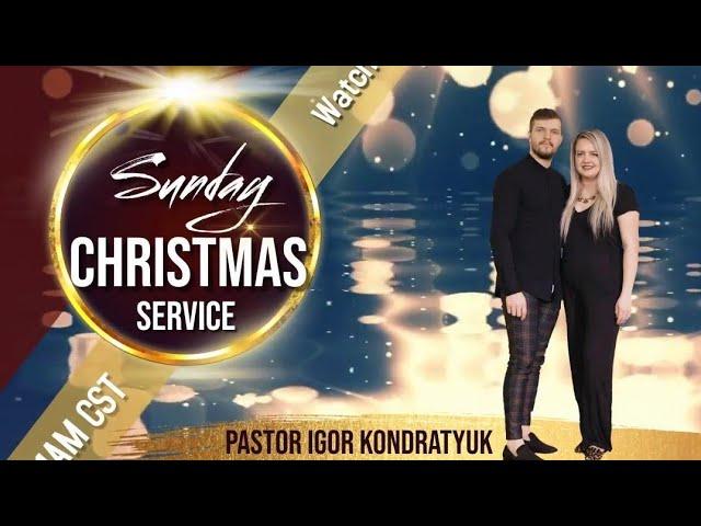 Sunday Christmas Service | Fourfold Love Pastor Igor Kondratyuk 12.27.20