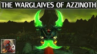 The Warglaives of Azzinoth - Azeroth Arsenal Episode 5