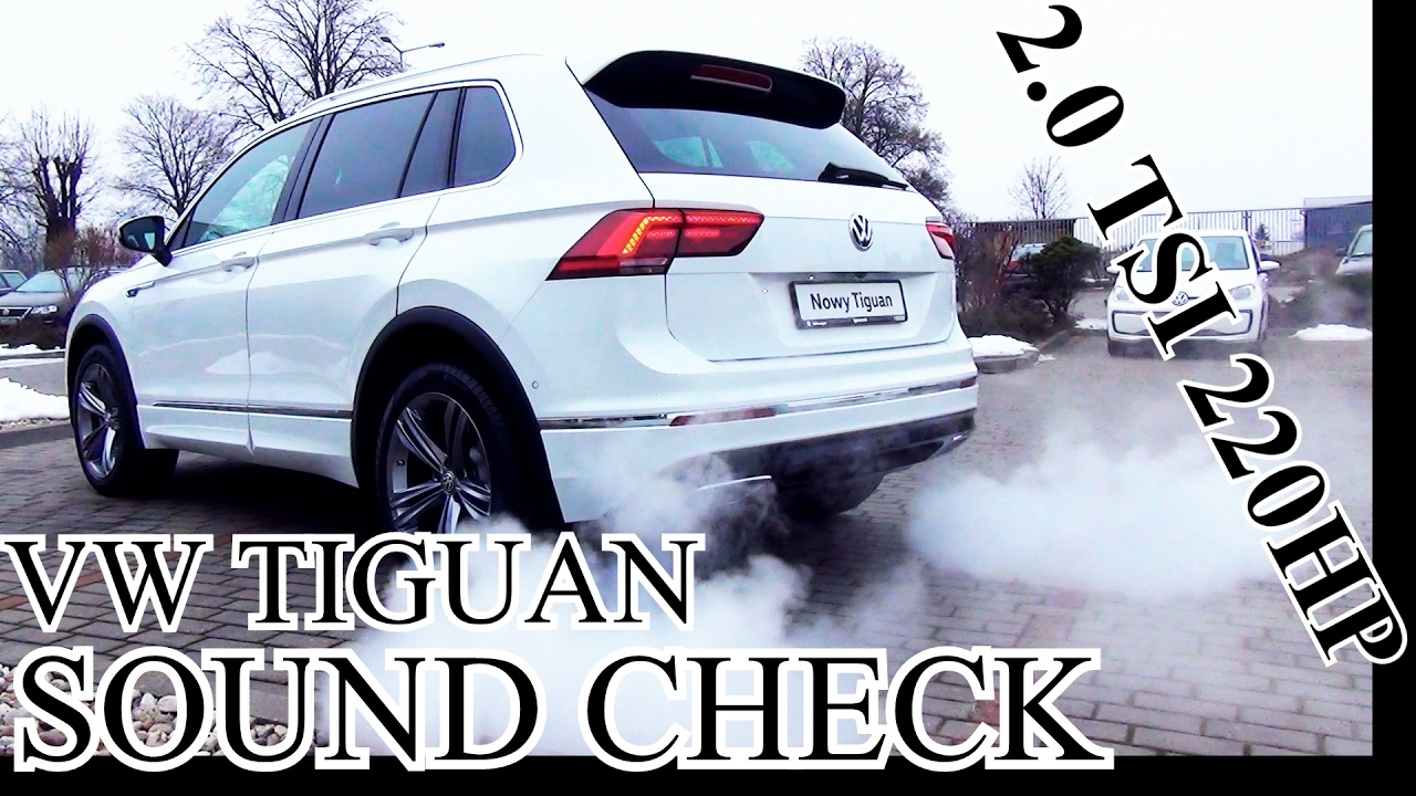 vw tiguan 2 0 tsi 220hp 162kw sound check youtube. Black Bedroom Furniture Sets. Home Design Ideas