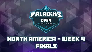 Paladins NA Open Bracket Qualifiers Week 4 - Finals