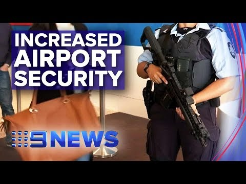 Heavily Armed AFP Officers Deployed To Major Airports | Nine News Australia