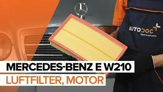 Hur byter man Luftfilter MERCEDES-BENZ E-CLASS (W210) - online gratis video