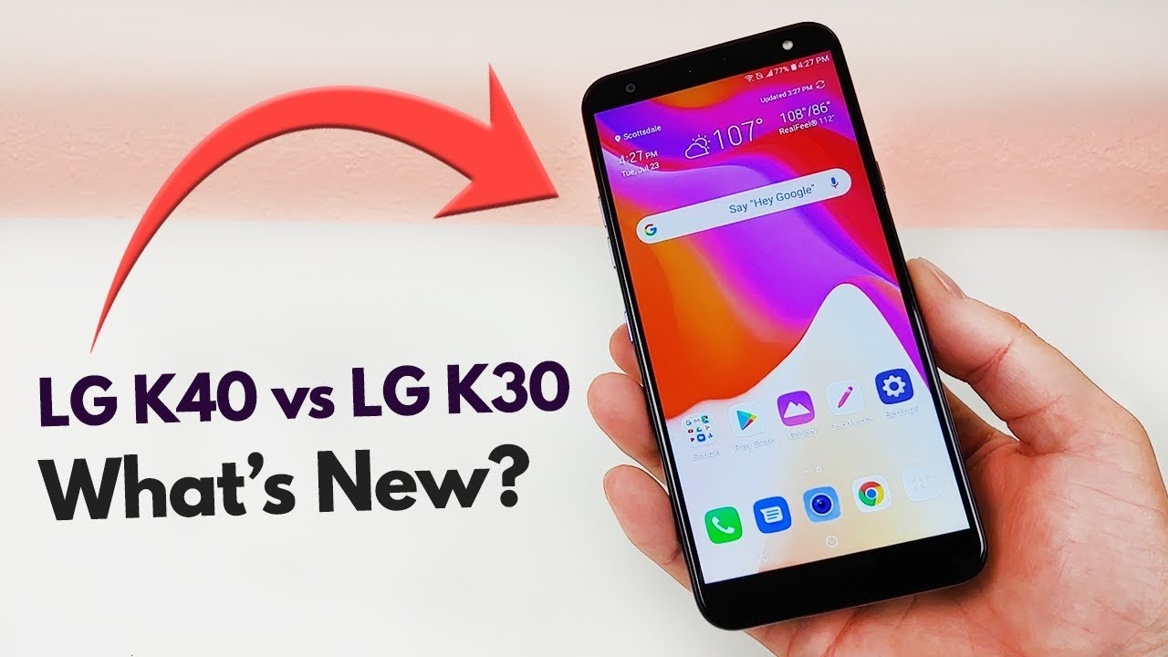 LG K40 vs LG K30 - Whats New?
