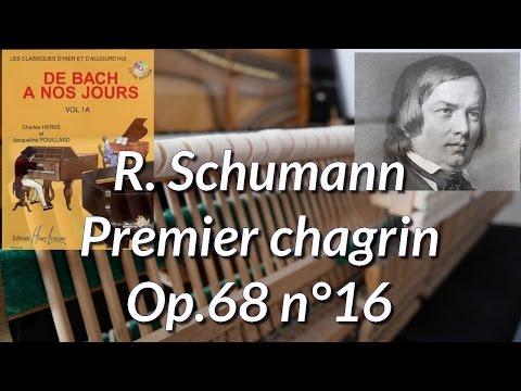 R. Schumann: premier chagrin Op.68 n°16