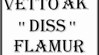 VETTO AK DISS FLAMUR FRANKFURT
