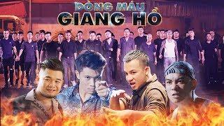 Dòng Máu Giang Hồ (Chạm Mặt Giang Hồ 2) | Phim Hành Động Xã Hội Đen Việt Nam 2019 | Phim Chiếu Rạp