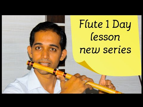 How To Play Sa Re Ga Ma On Flute 1 Day Flute Lessons New Series How To Hold Etc. Indian Flute Lesson