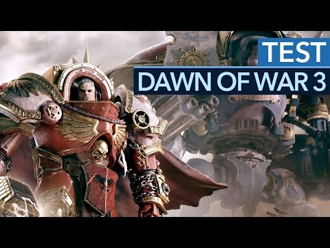 DAWN OF WAR 3 im Test