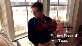 Round Peak Fiddle Tunes: The Yellow Rose of Texas