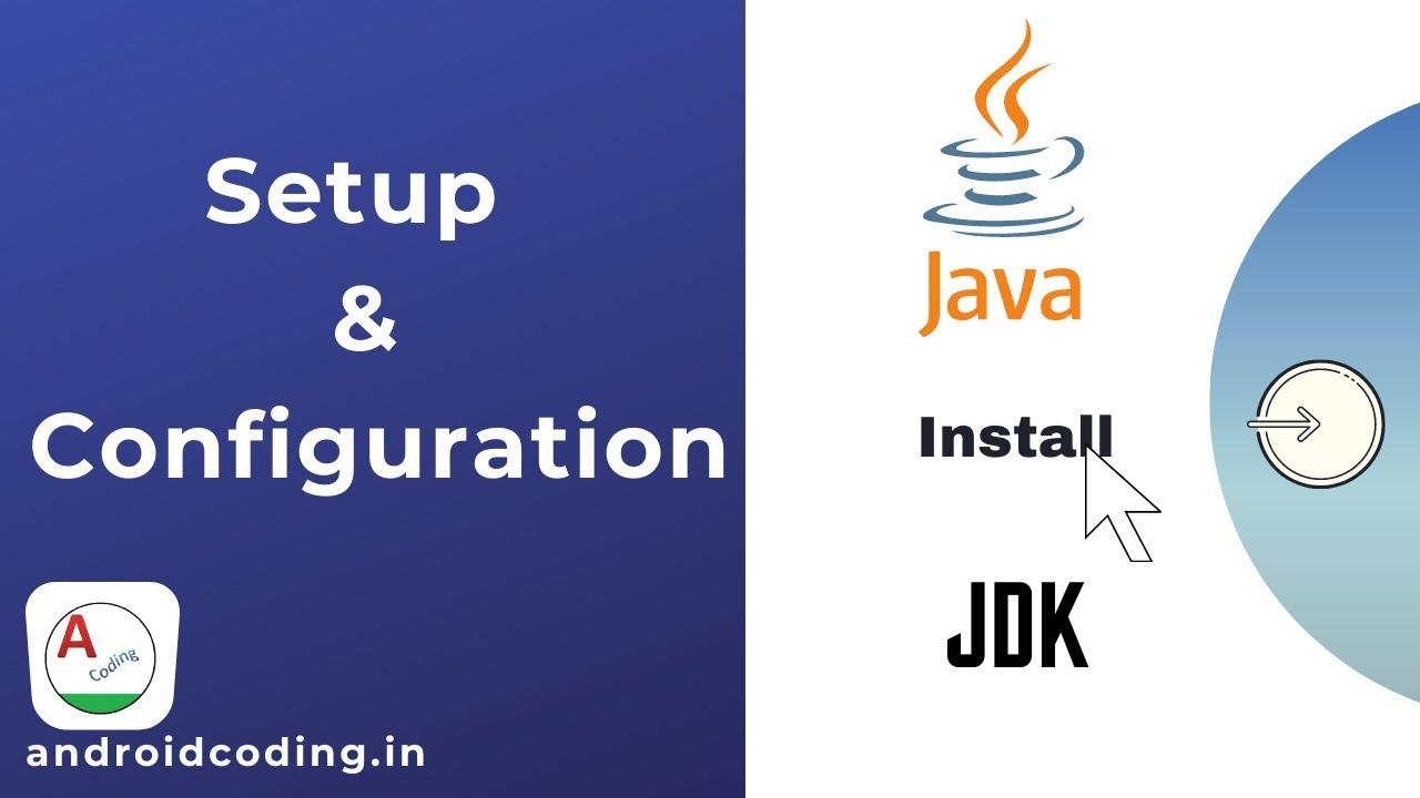Installation of the Java Development Kit (JDK) tutorial