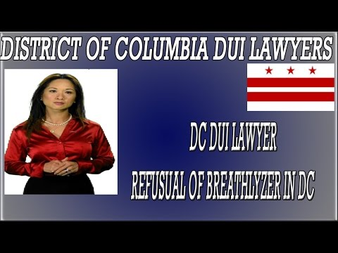 DC DUI lawyer discusses refusal of the breathalyzer