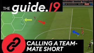 CALLING A TEAMMATE SHORT  Help against PRESSING amp; Improve Your BUILDUP PLAY  FIFA 19 TUTORIAL