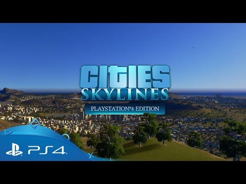 Cities: Skylines - PlayStation 4 Edition   Announcement Trailer   PS4